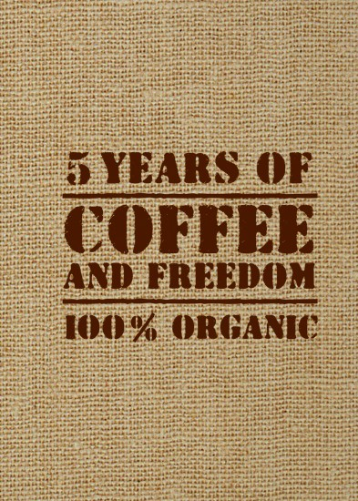 5 YEARS OF COFFEE AND FREEDOM