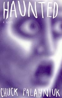Haunted: A Novel