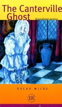 The Canterville Ghost: Dramatized Version