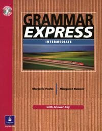 Grammar Express: Intermediate: For Self-Study and Classroom Use: With Answer Key  CD-Rom