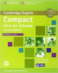 Compact First for Schools Workbook with Answers