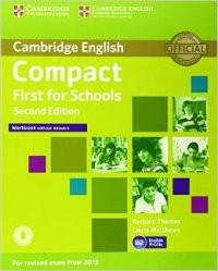 Compact First for Schools Workbook without Answers (2nd Revised edition) (+CD)