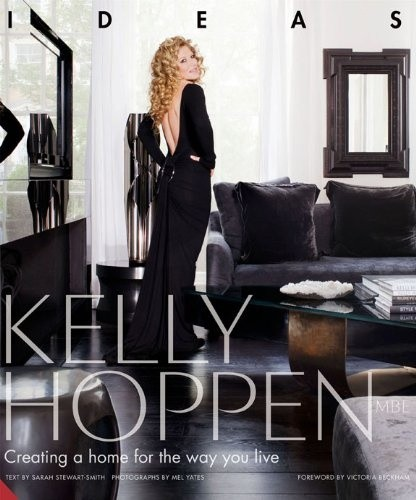 Kelly Hoppen: Creating a Home for the Way You Live