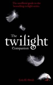 The Twilight Companion: The Unauthorized Guide to the Series