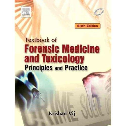 Textbook of Forensic Medicine & Toxicology: Principles & Practice